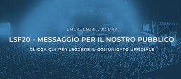 LSF 2020 MESSAGGIO PER IL NOSTRO PUBBLICO